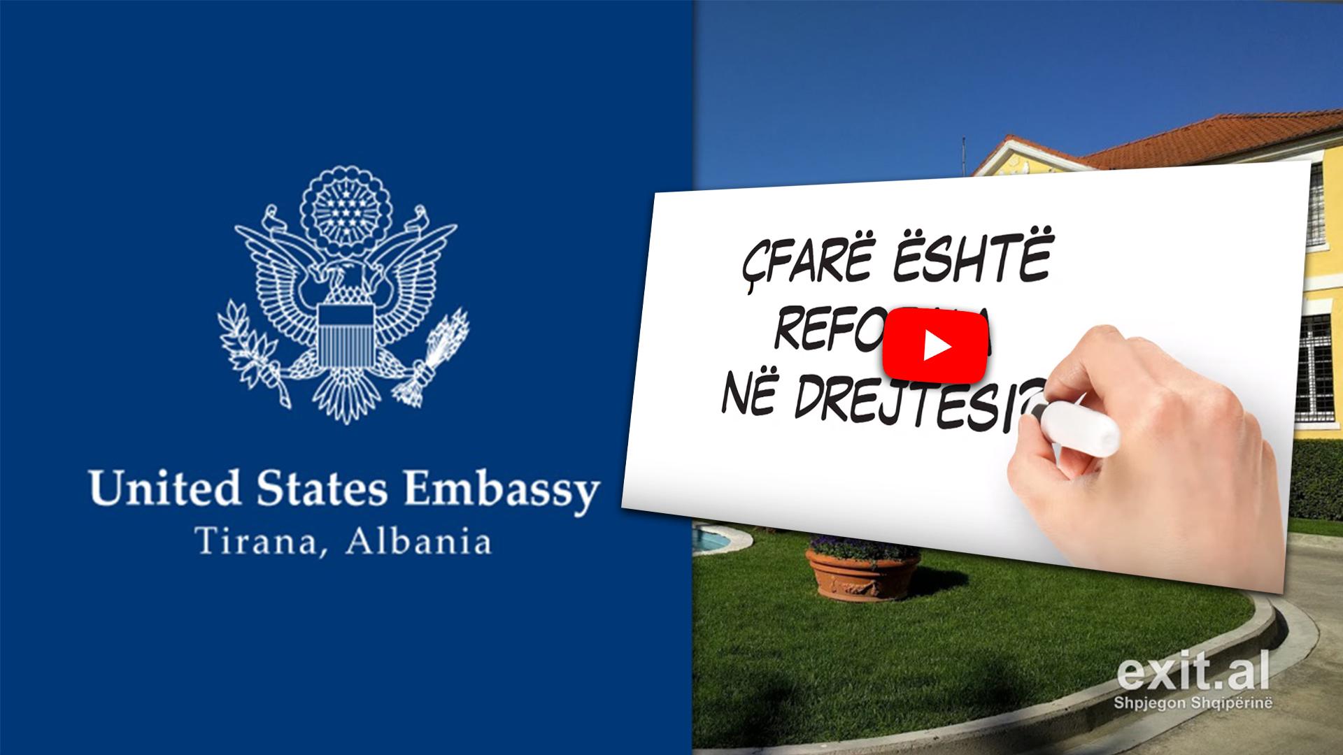Ambasada Amerikane, të gjitha videot propagandistike për reformën në drejtësi