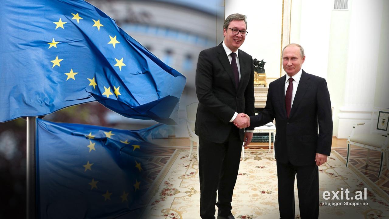 Rritja e afërsisë ndërmjet Serbisë dhe Rusisë rrezikon ambiciet e saj në BE