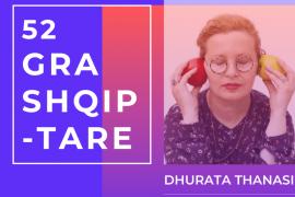 '52 Gra Shqiptare' – Dhurata Thanasi
